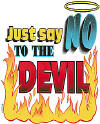 Just Say no to the Devil Christian Hooded Sweatshirt
