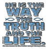 He is The Way Youth and Toddler Christian T-Shirt