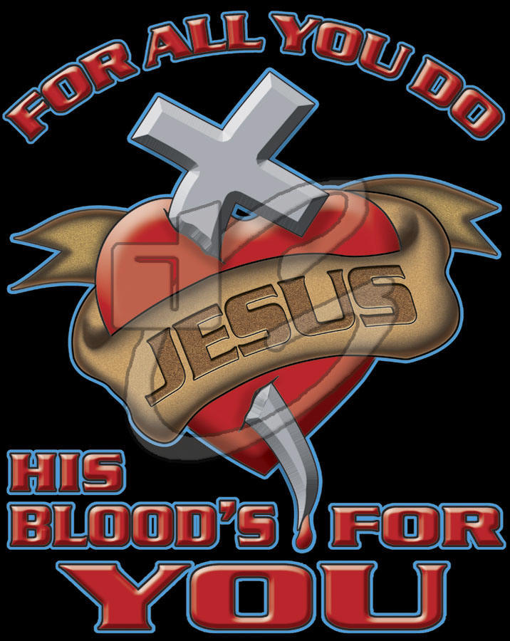 His Blood's for You - Christian T-shirt